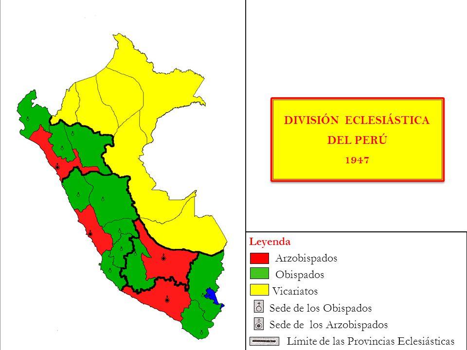 DIVISIÓN ECLESIÁSTICA DEL PERÚ 1947