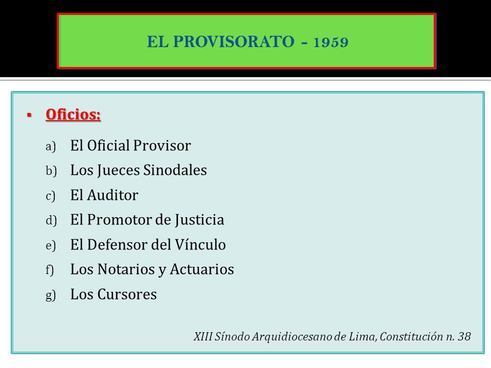 EL PROVISORATO - 1959 Oficios: El Oficial Provisor