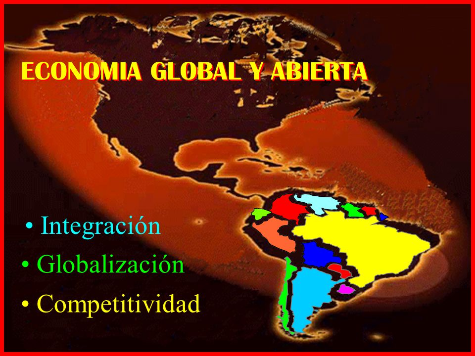 ECONOMIA GLOBAL Y ABIERTA