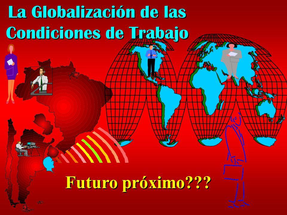 La Globalización de las Condiciones de Trabajo