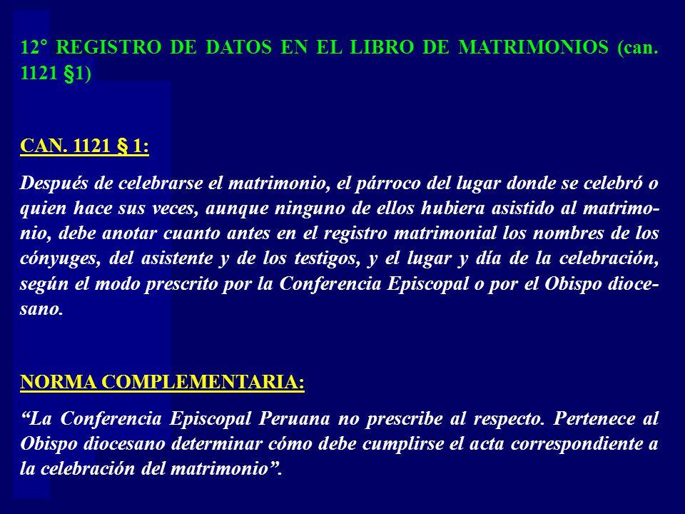 12° REGISTRO DE DATOS EN EL LIBRO DE MATRIMONIOS (can. 1121 §1)
