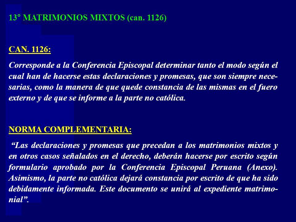 13° MATRIMONIOS MIXTOS (can. 1126)