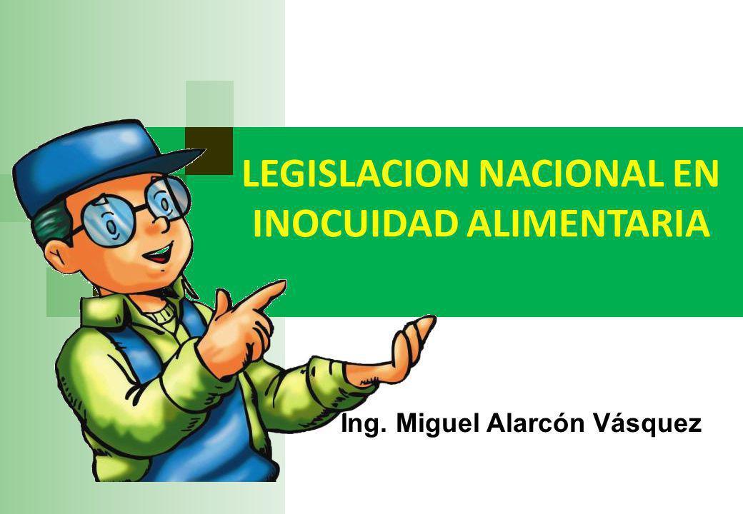LEGISLACION NACIONAL EN INOCUIDAD ALIMENTARIA