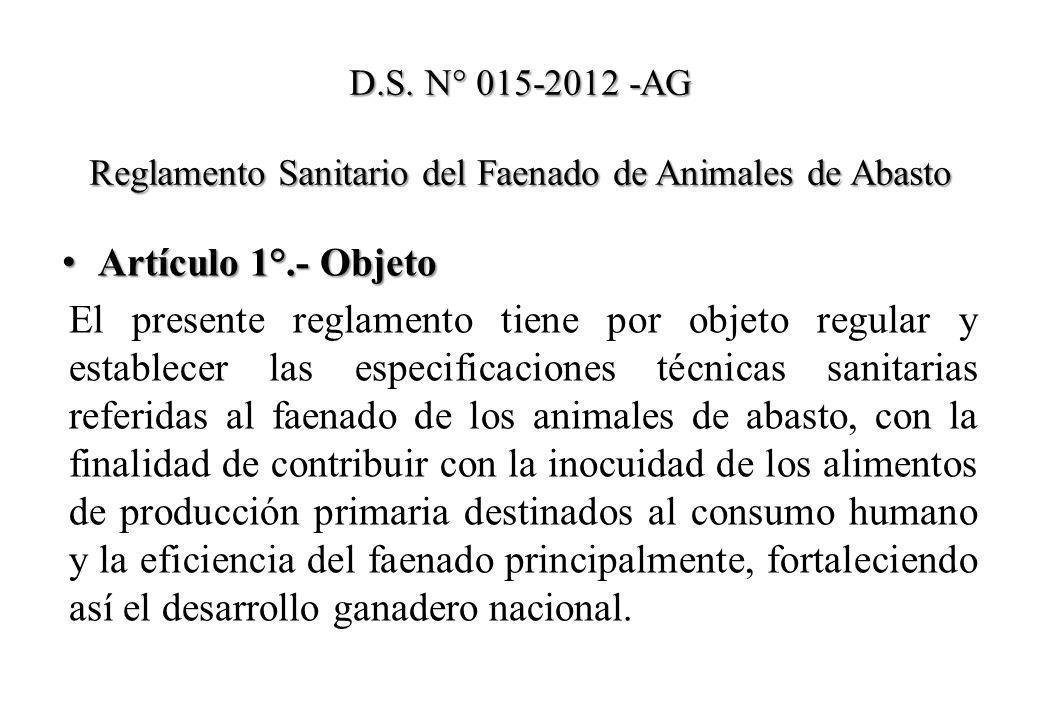 D.S. N° 015-2012 -AG Reglamento Sanitario del Faenado de Animales de Abasto