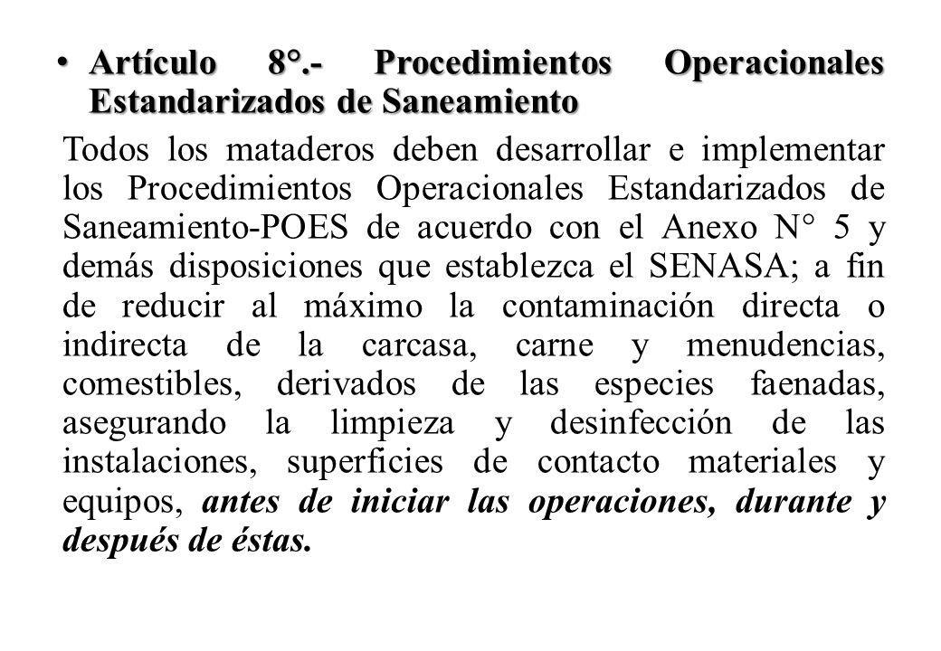 Artículo 8°.- Procedimientos Operacionales Estandarizados de Saneamiento