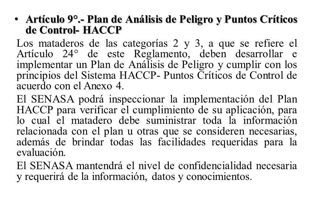 Artículo 9°.- Plan de Análisis de Peligro y Puntos Críticos de Control- HACCP