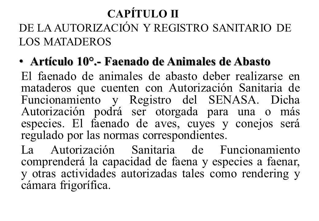 CAPÍTULO II DE LA AUTORIZACIÓN Y REGISTRO SANITARIO DE LOS MATADEROS