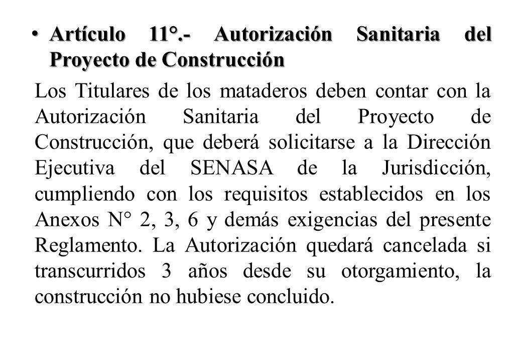 Artículo 11°.- Autorización Sanitaria del Proyecto de Construcción