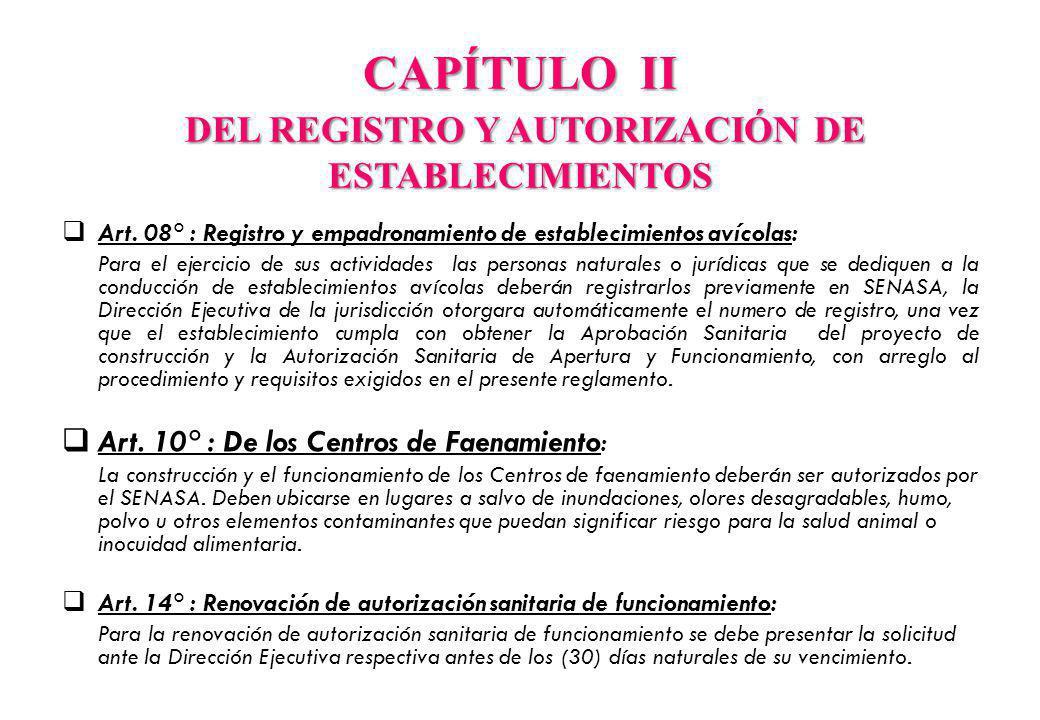 CAPÍTULO II DEL REGISTRO Y AUTORIZACIÓN DE ESTABLECIMIENTOS