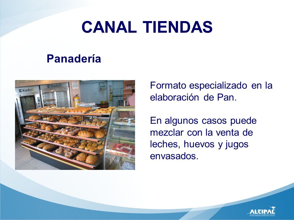 CANAL TIENDAS Panadería