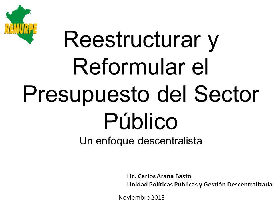 Reestructurar y Reformular el Presupuesto del Sector Público