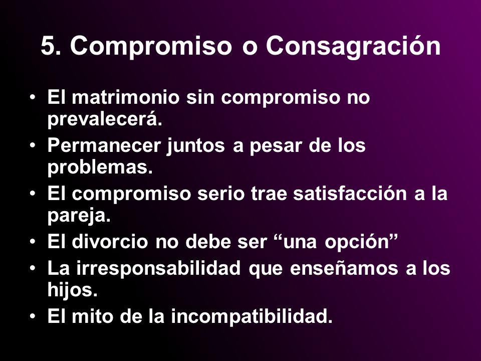 5. Compromiso o Consagración