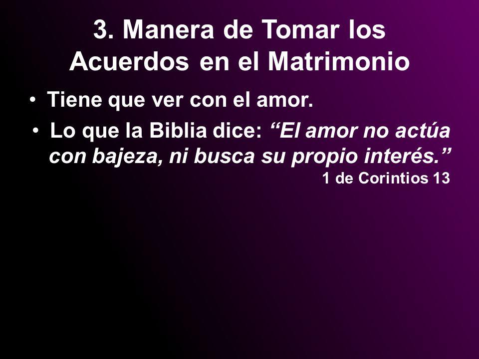 3. Manera de Tomar los Acuerdos en el Matrimonio