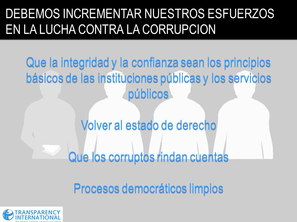 Volver al estado de derecho Que los corruptos rindan cuentas