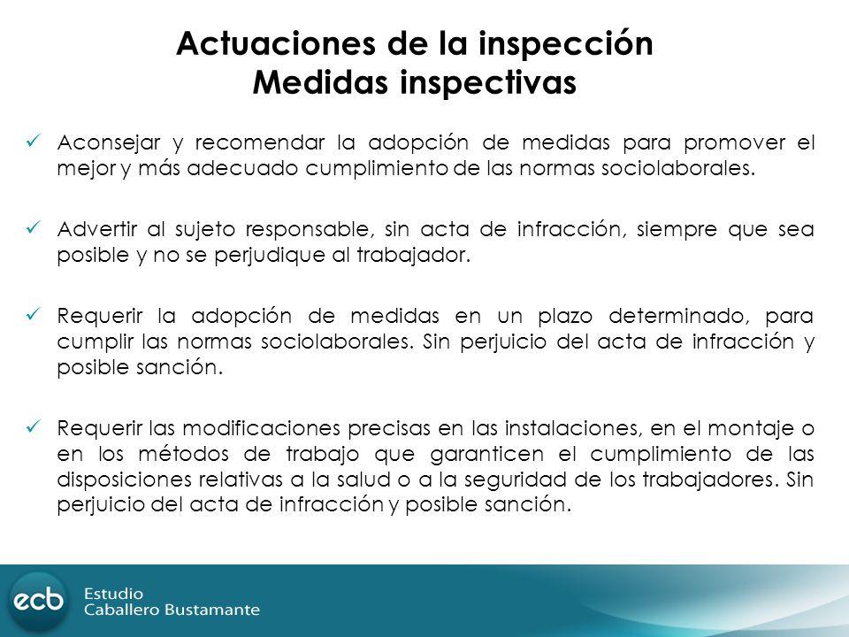 Actuaciones de la inspección Medidas inspectivas
