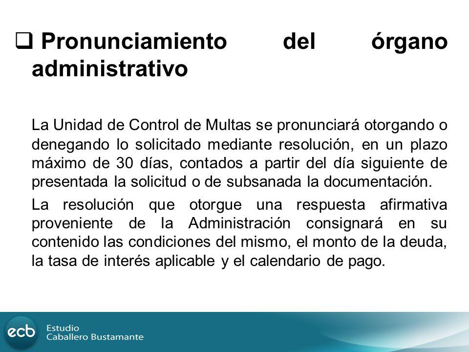 Pronunciamiento del órgano administrativo