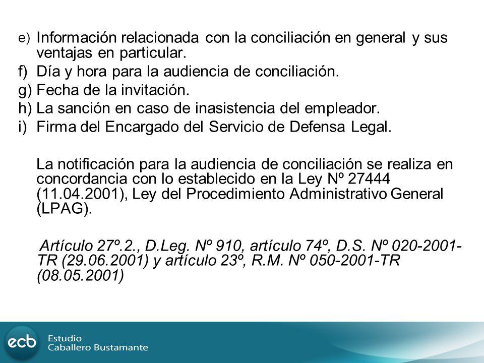 f) Día y hora para la audiencia de conciliación.
