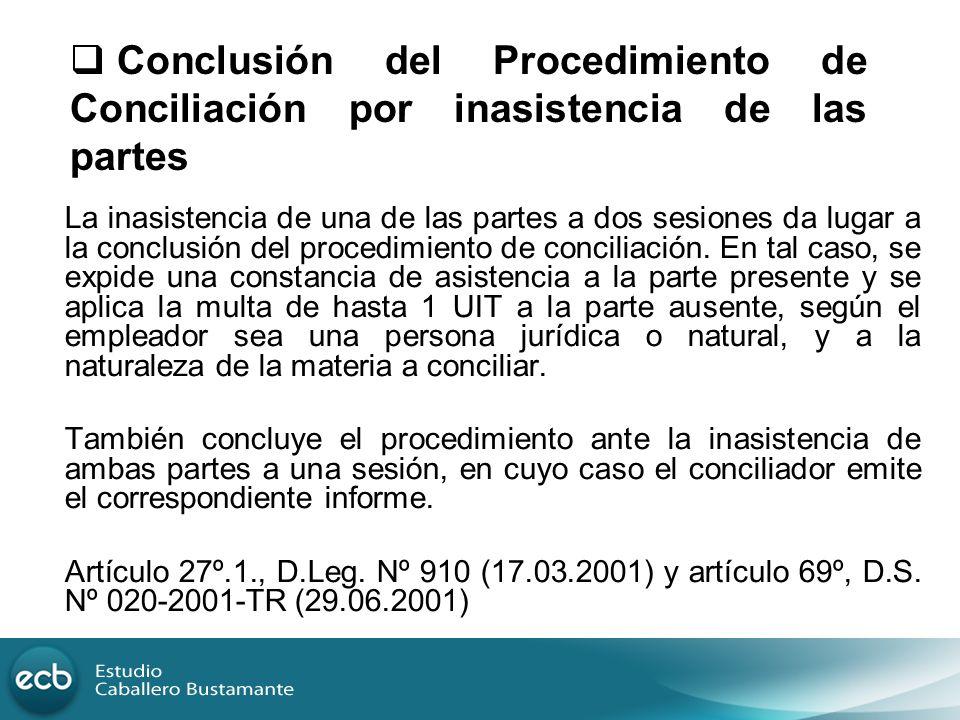 Conclusión del Procedimiento de Conciliación por inasistencia de las partes