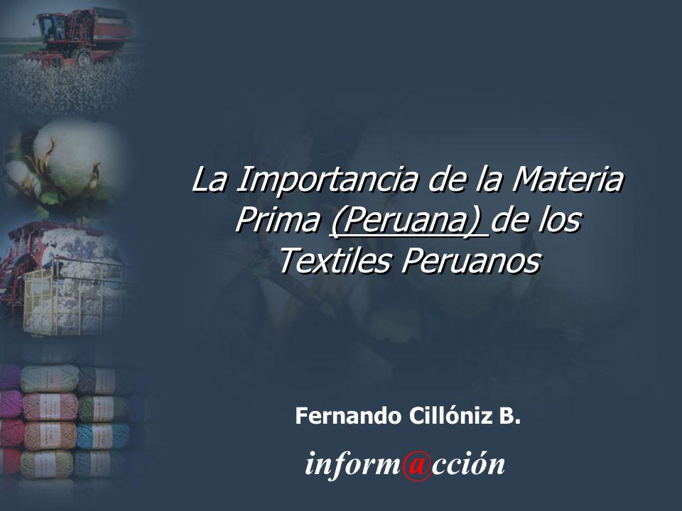 La Importancia de la Materia Prima (Peruana) de los Textiles Peruanos