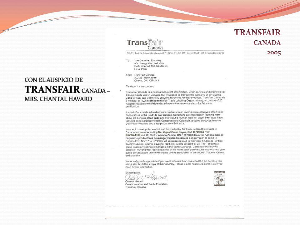 TRANSFAIR CANADA 2005 CON EL AUSPICIO DE TRANSFAIR CANADA – MRS. CHANTAL HAVARD