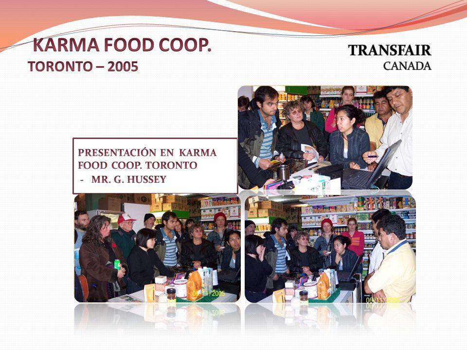 KARMA FOOD COOP. TORONTO – 2005
