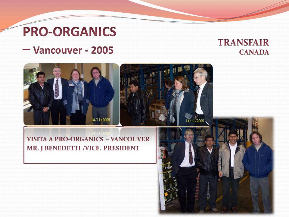 PRO-ORGANICS – Vancouver - 2005