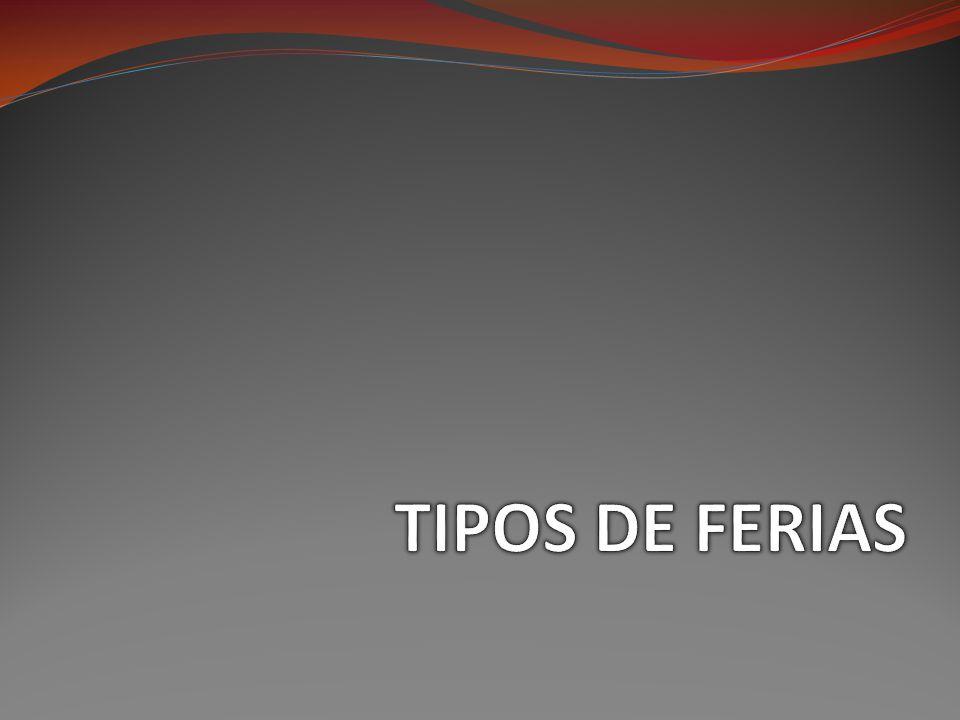 TIPOS DE FERIAS