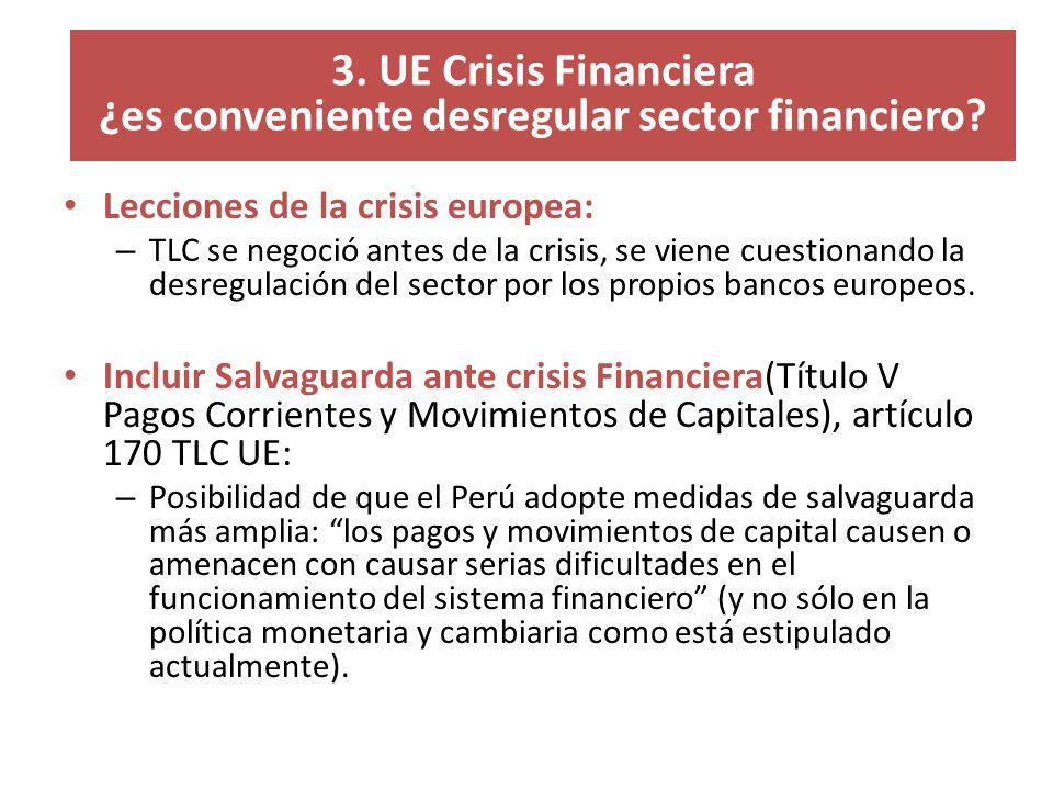 3. UE Crisis Financiera ¿es conveniente desregular sector financiero