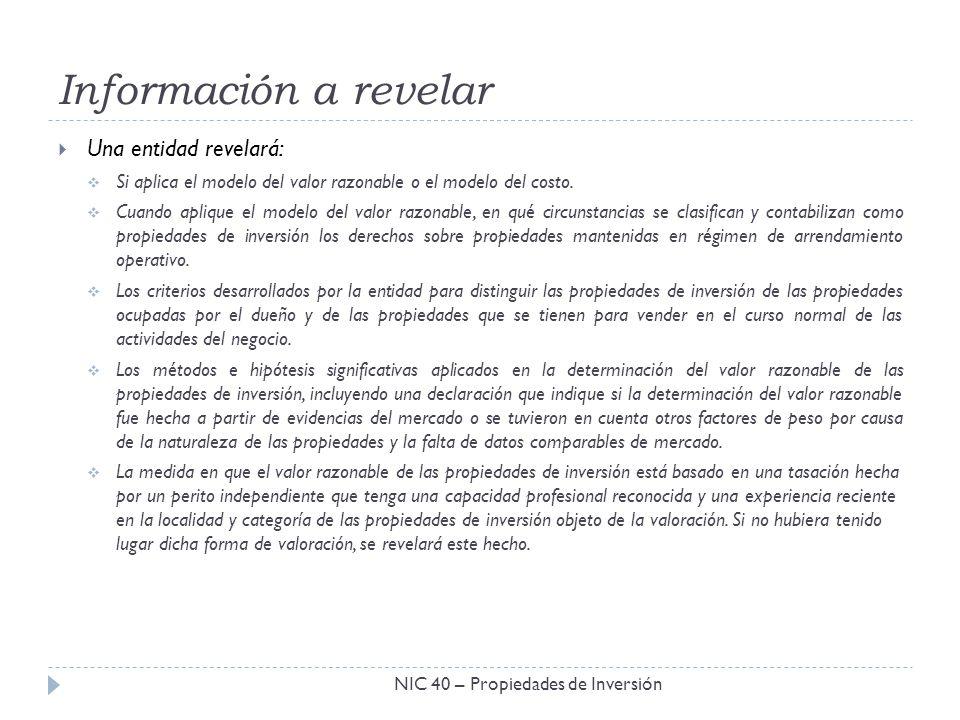 Información a revelar Una entidad revelará: