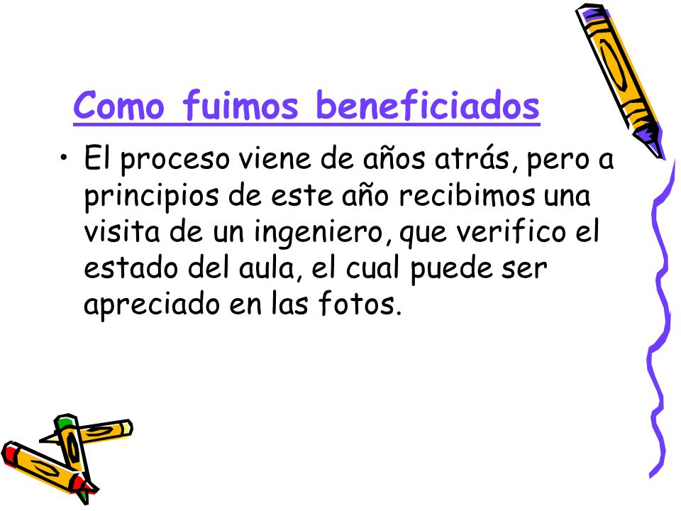 Como fuimos beneficiados