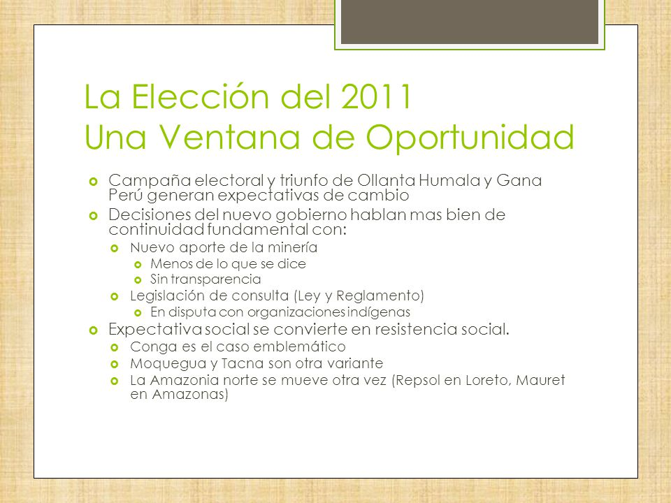 La Elección del 2011 Una Ventana de Oportunidad