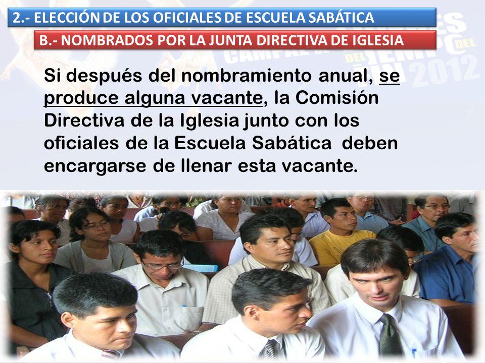 2.- ELECCIÓN DE LOS OFICIALES DE ESCUELA SABÁTICA