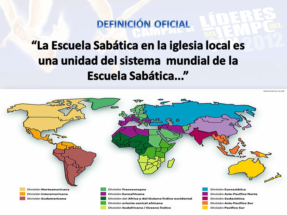 DEFINICIÓN OFICIAL La Escuela Sabática en la iglesia local es una unidad del sistema mundial de la Escuela Sabática...