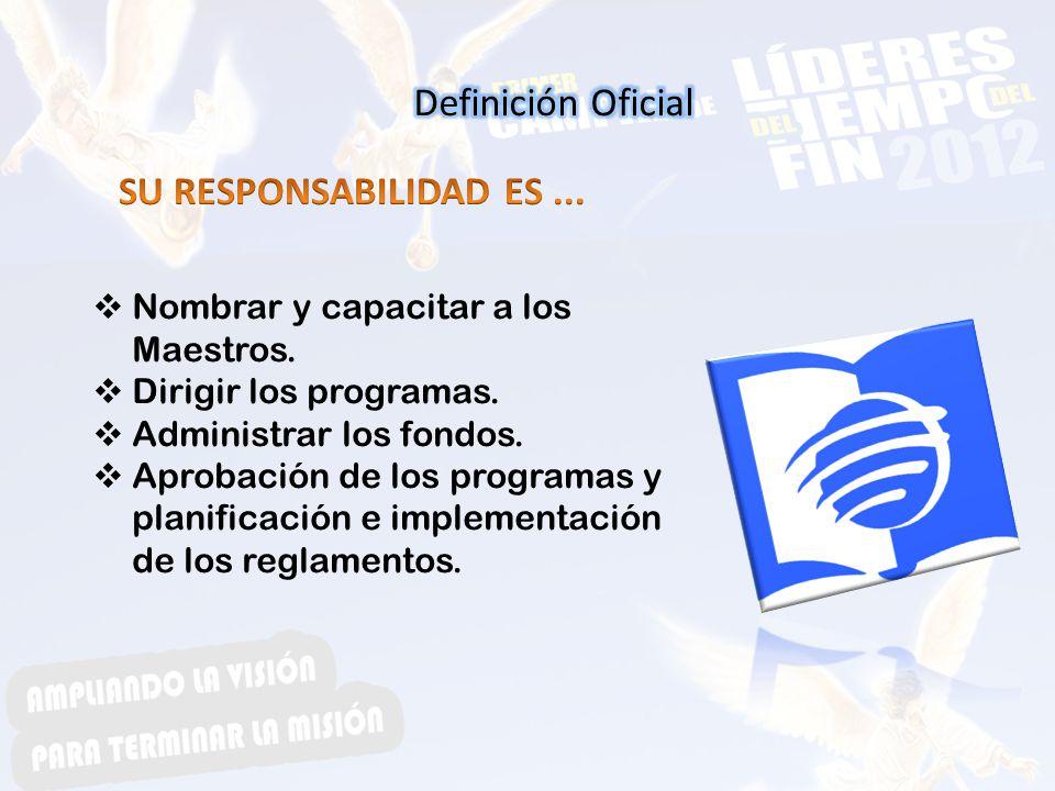 Definición Oficial SU RESPONSABILIDAD ES ...