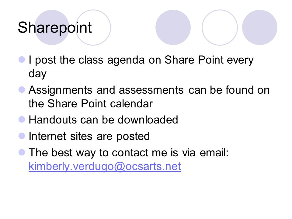 Sharepoint I post the class agenda on Share Point every day