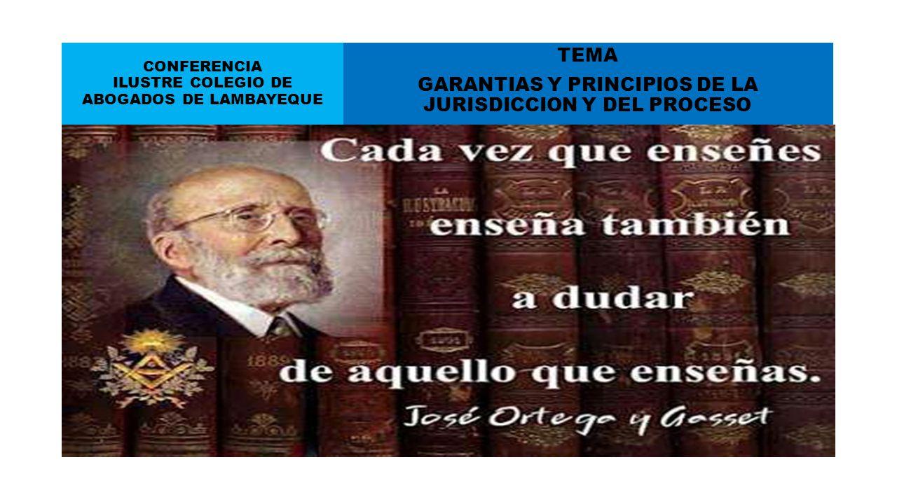 TEMA GARANTIAS Y PRINCIPIOS DE LA JURISDICCION Y DEL PROCESO