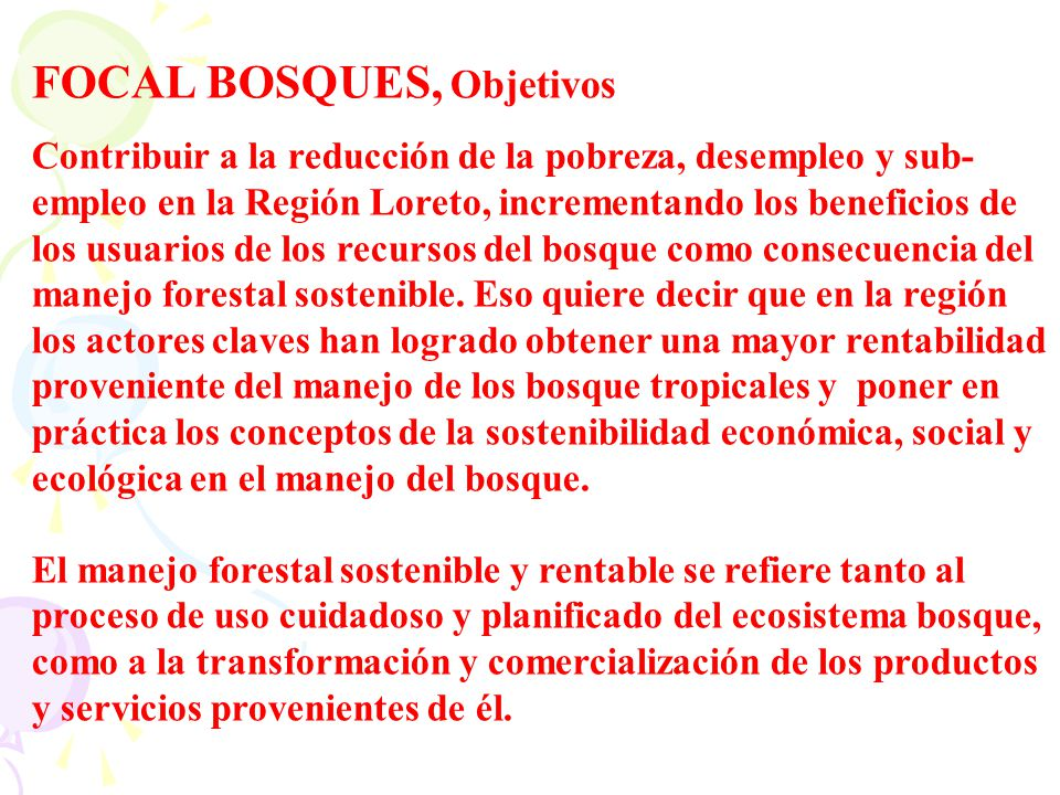FOCAL BOSQUES, Objetivos