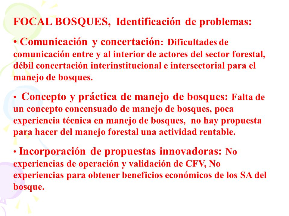 FOCAL BOSQUES, Identificación de problemas: