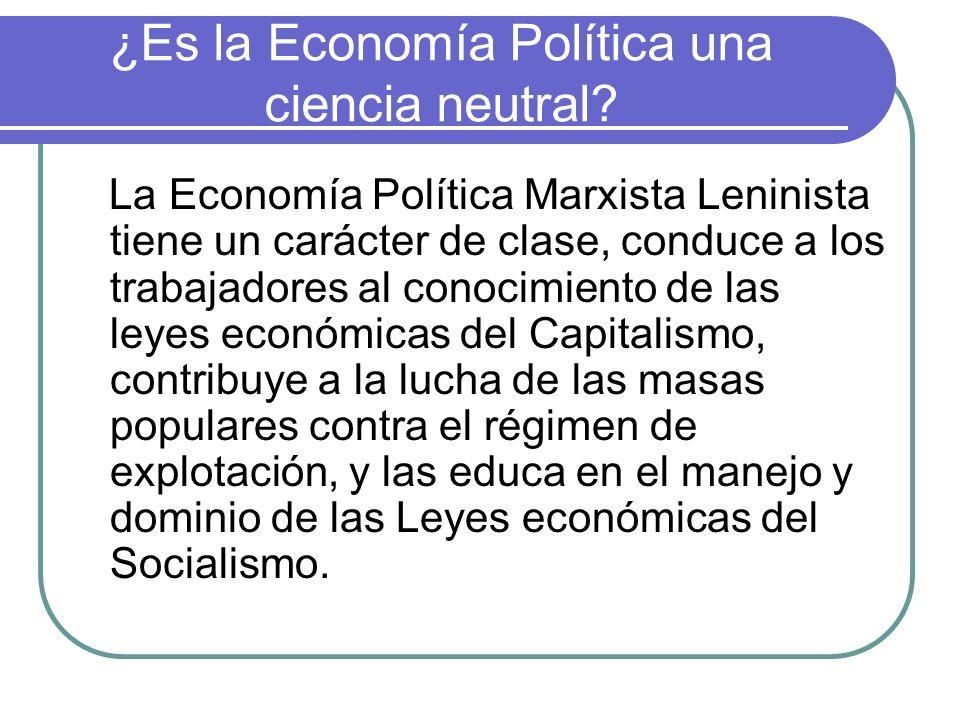 ¿Es la Economía Política una ciencia neutral