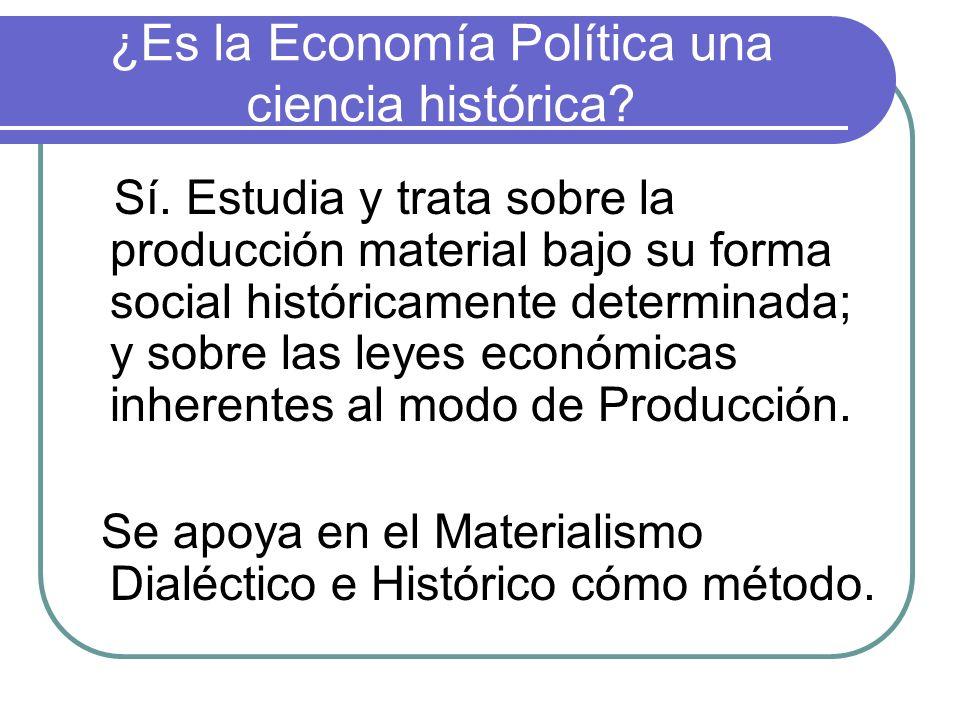 ¿Es la Economía Política una ciencia histórica