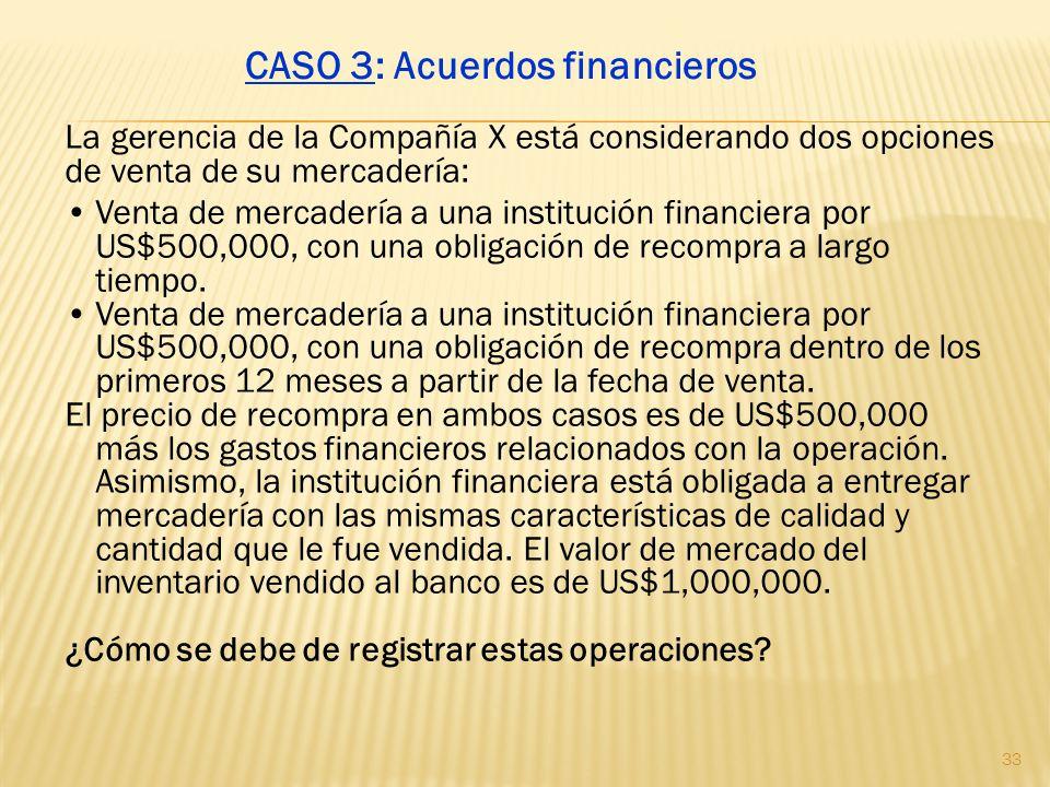 CASO 3: Acuerdos financieros