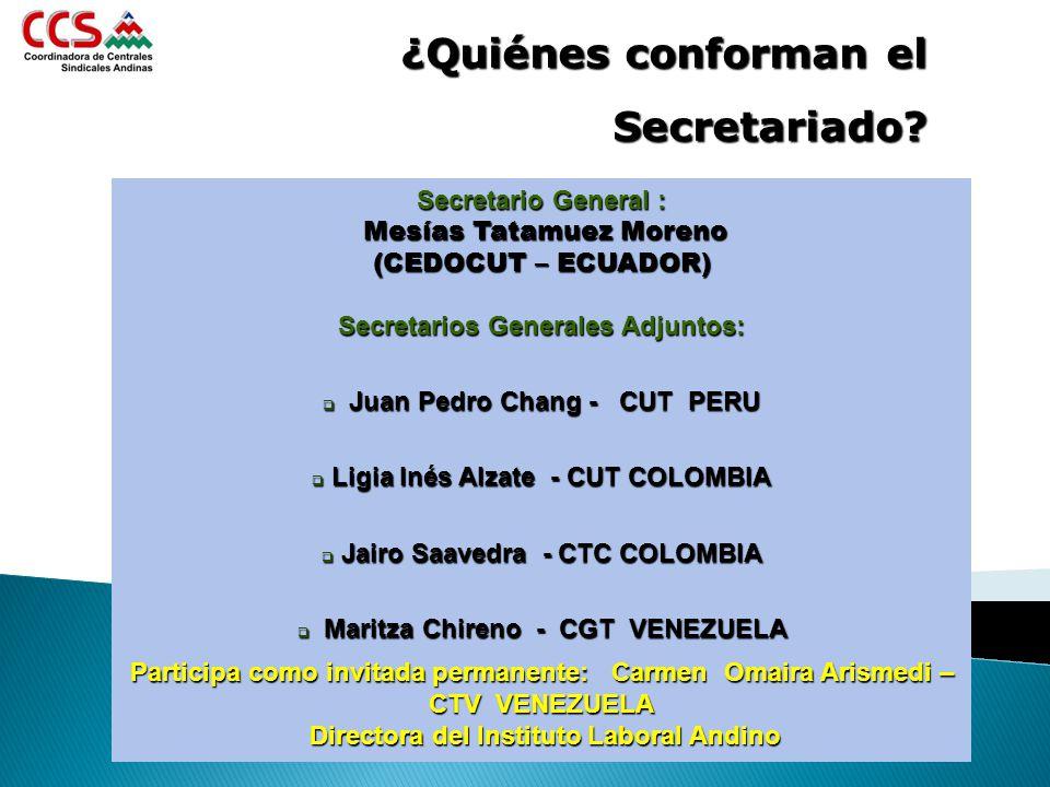 ¿Quiénes conforman el Secretariado Secretario General :