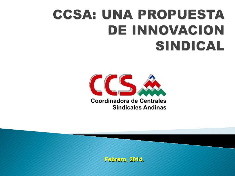 CCSA: UNA PROPUESTA DE INNOVACION SINDICAL