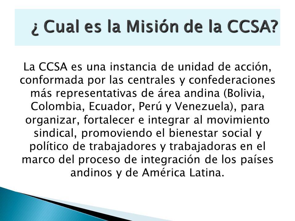 ¿ Cual es la Misión de la CCSA