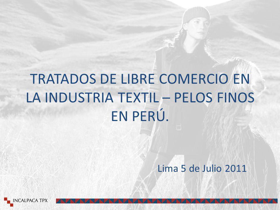 TRATADOS DE LIBRE COMERCIO EN LA INDUSTRIA TEXTIL – PELOS FINOS EN PERÚ.