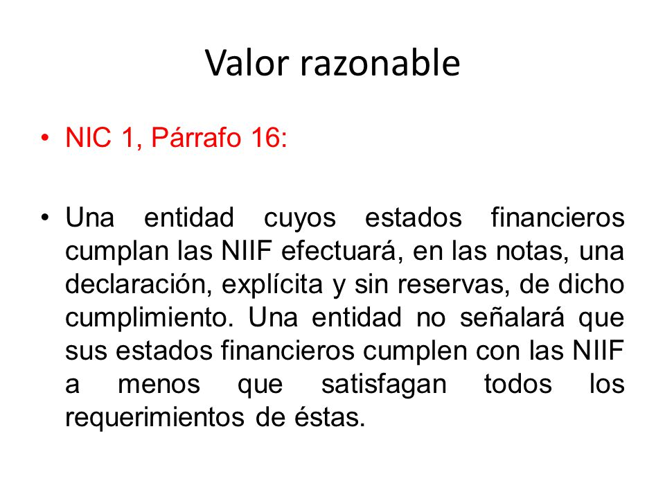 Valor razonable NIC 1, Párrafo 16: