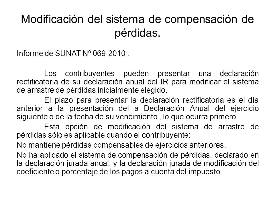 Modificación del sistema de compensación de pérdidas.