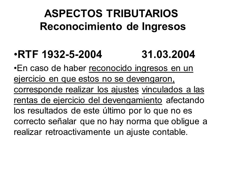 ASPECTOS TRIBUTARIOS Reconocimiento de Ingresos