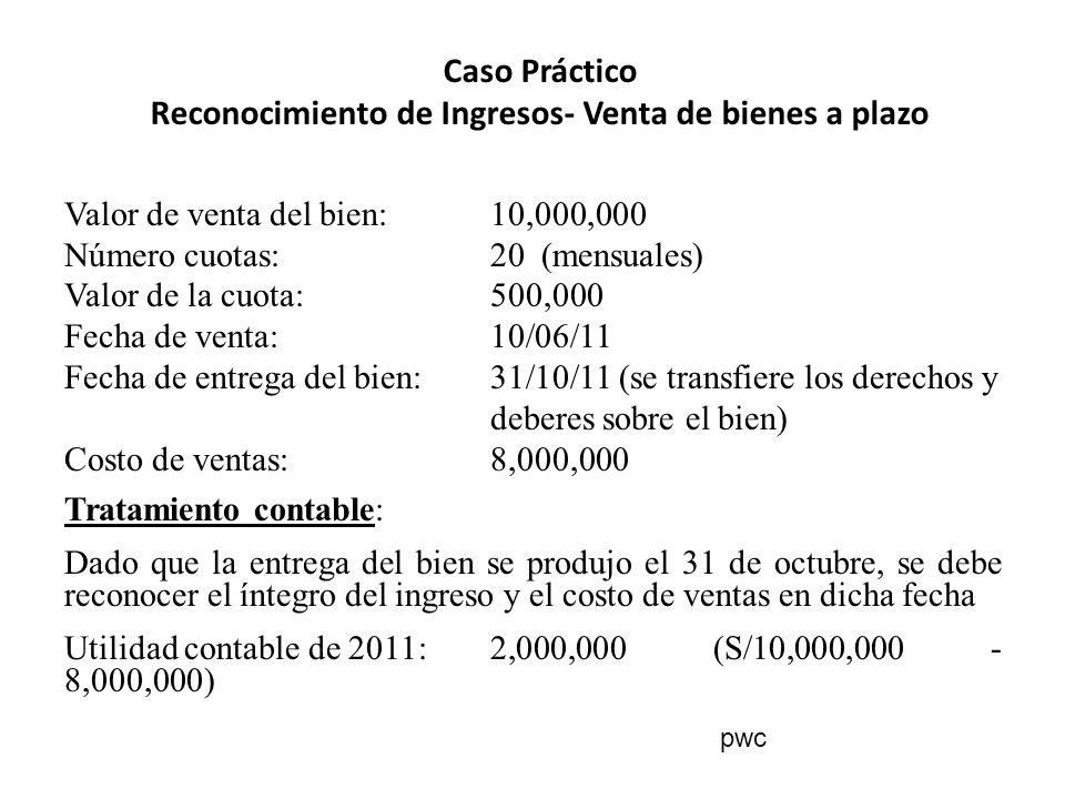 Caso Práctico Reconocimiento de Ingresos- Venta de bienes a plazo