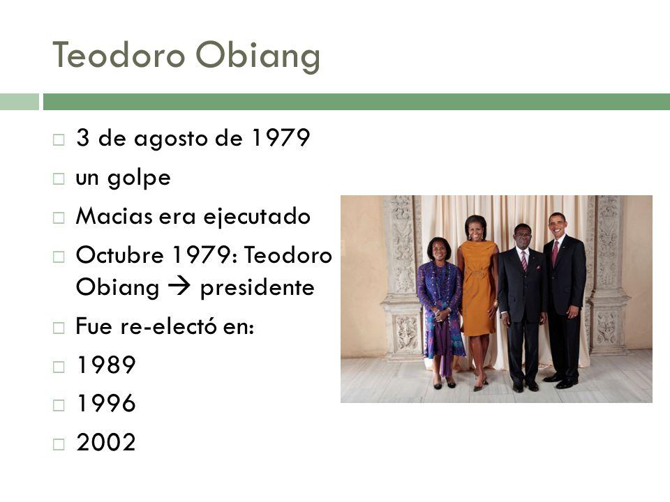 Teodoro Obiang 3 de agosto de 1979 un golpe Macias era ejecutado